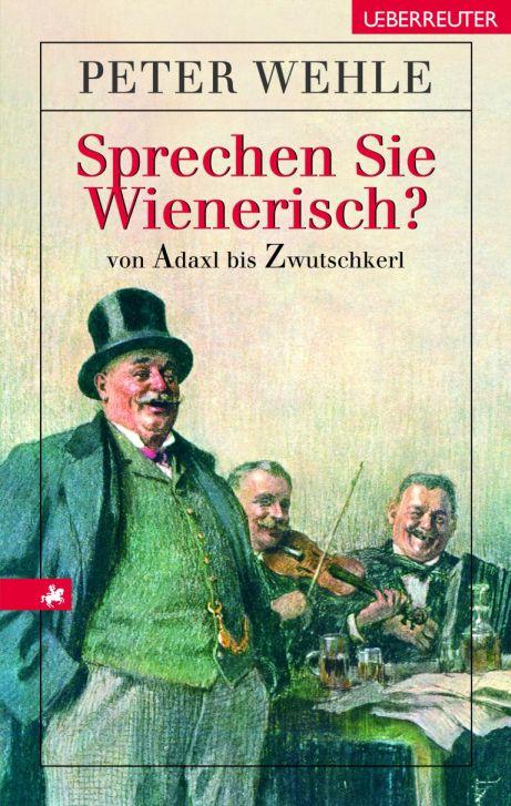 Sprechen Sie Wienerisch